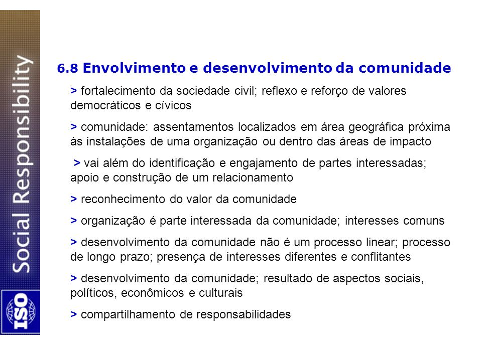 6.8 Envolvimento e desenvolvimento da comunidade