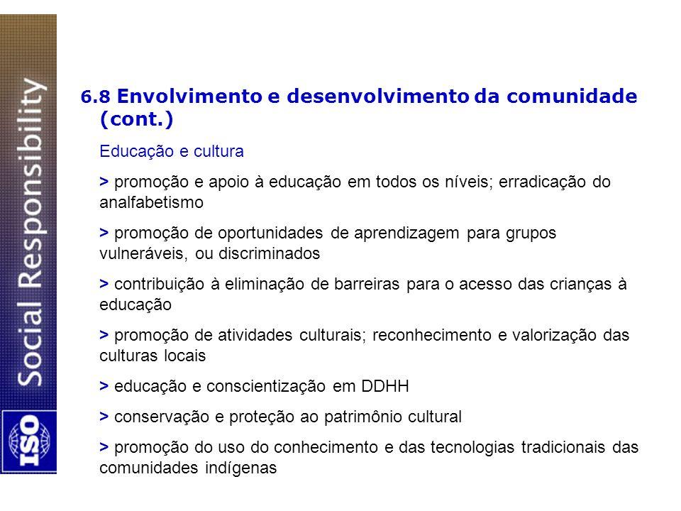6.8 Envolvimento e desenvolvimento da comunidade (cont.)
