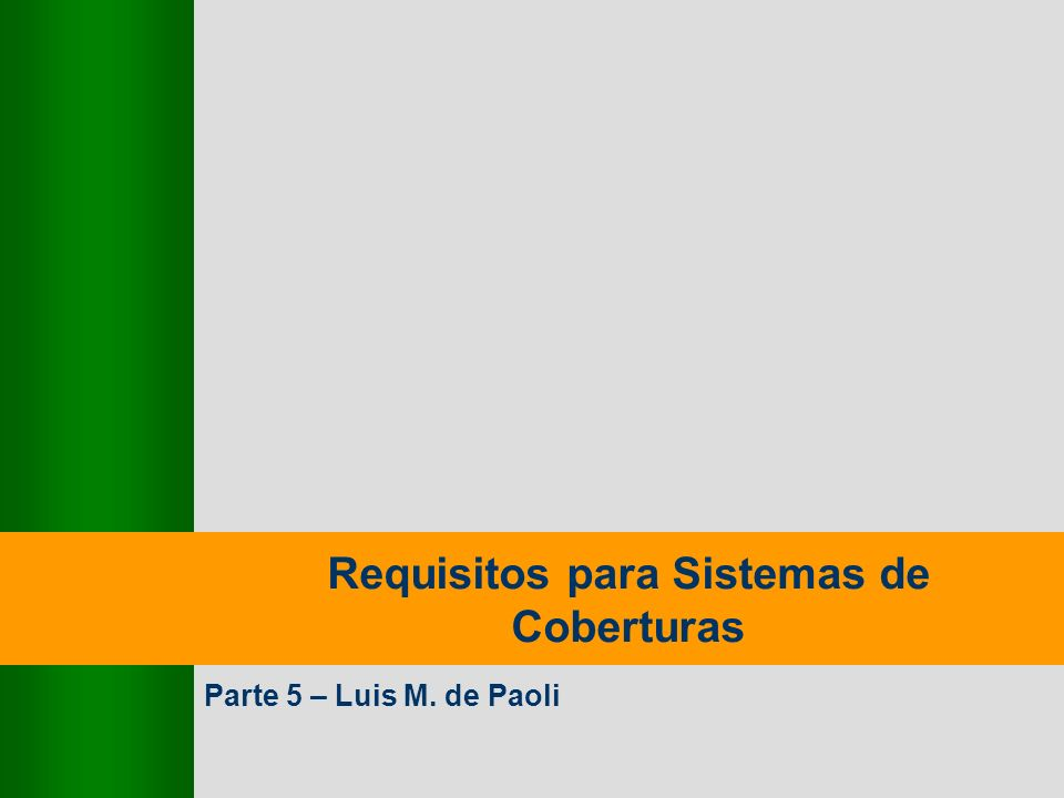 Requisitos para Sistemas de Coberturas