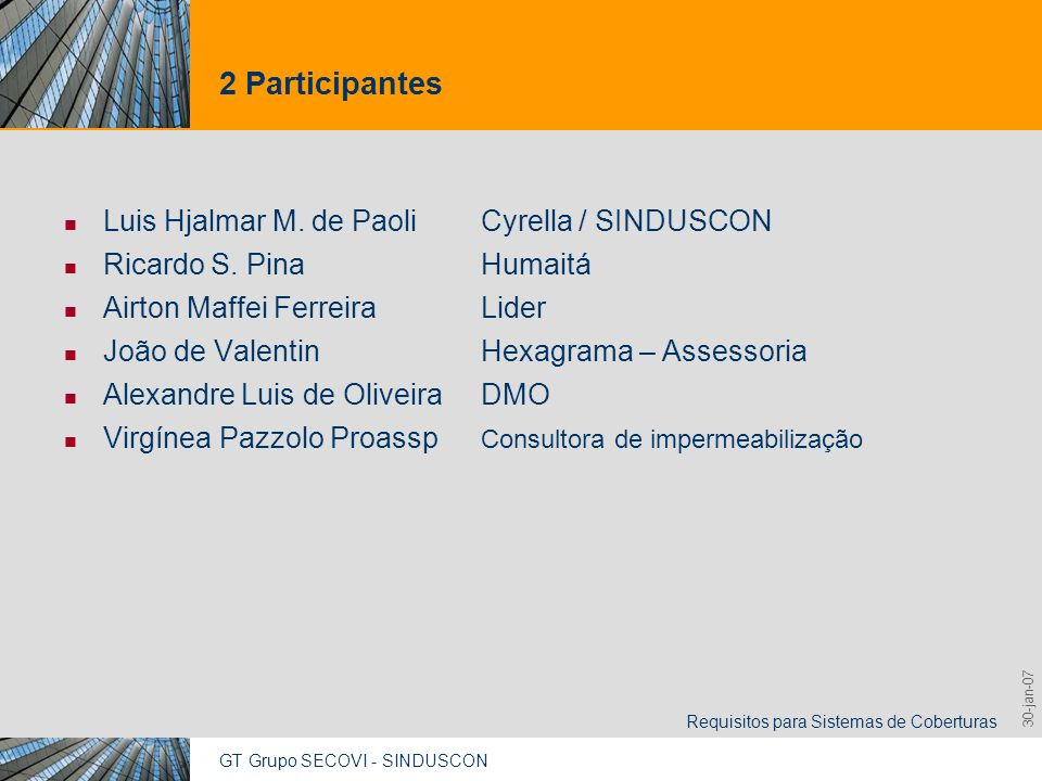 2 Participantes Luis Hjalmar M. de Paoli Cyrella / SINDUSCON