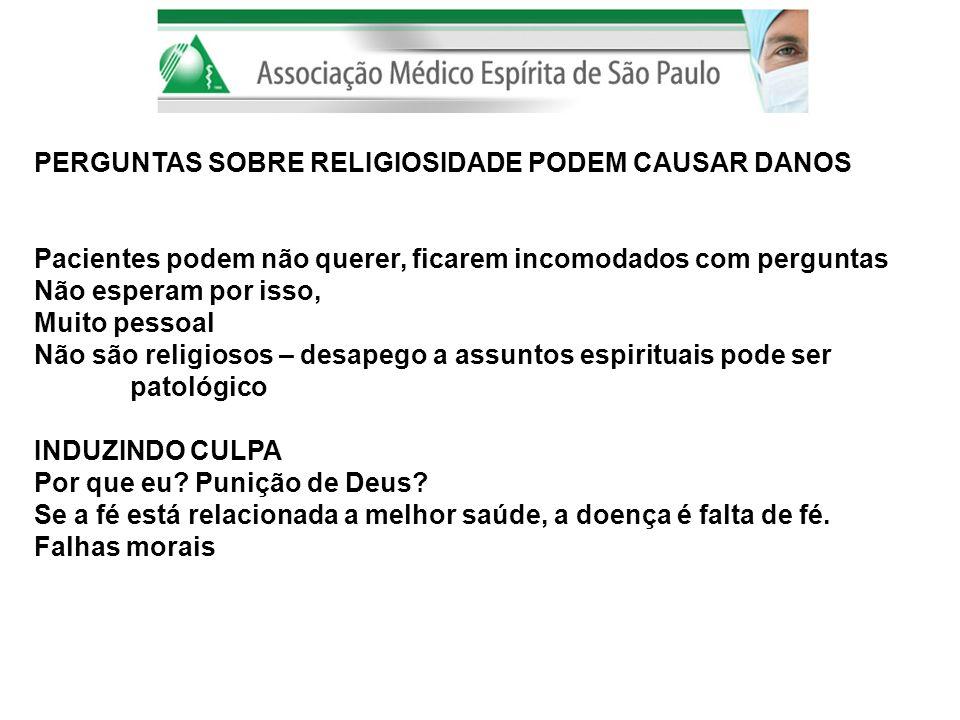 PERGUNTAS SOBRE RELIGIOSIDADE PODEM CAUSAR DANOS