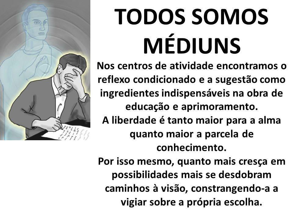 TODOS SOMOS MÉDIUNS