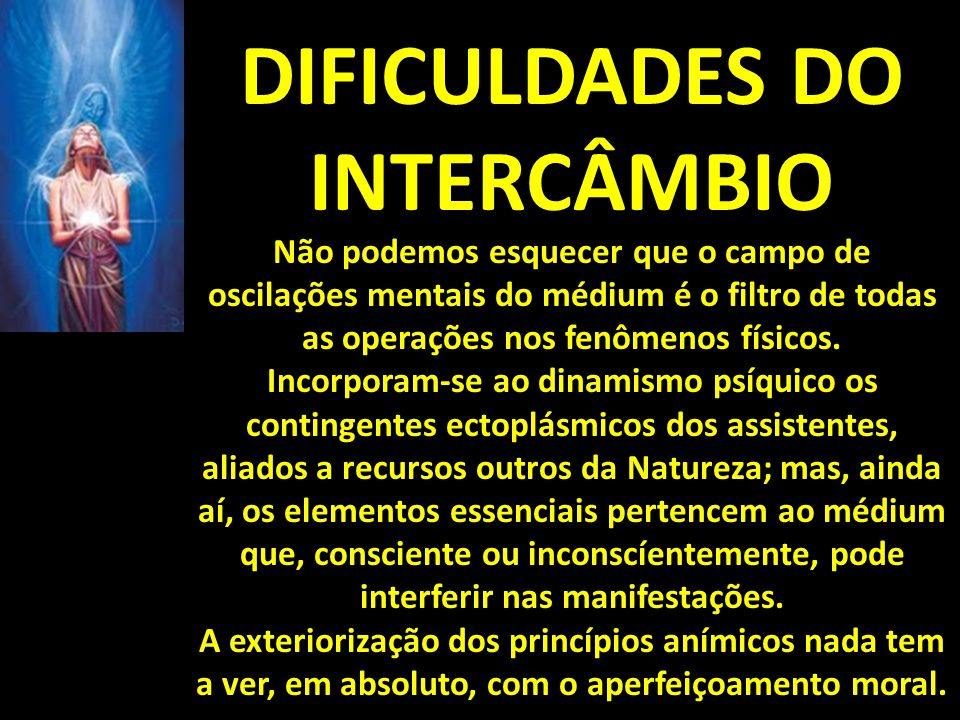 DIFICULDADES DO INTERCÂMBIO