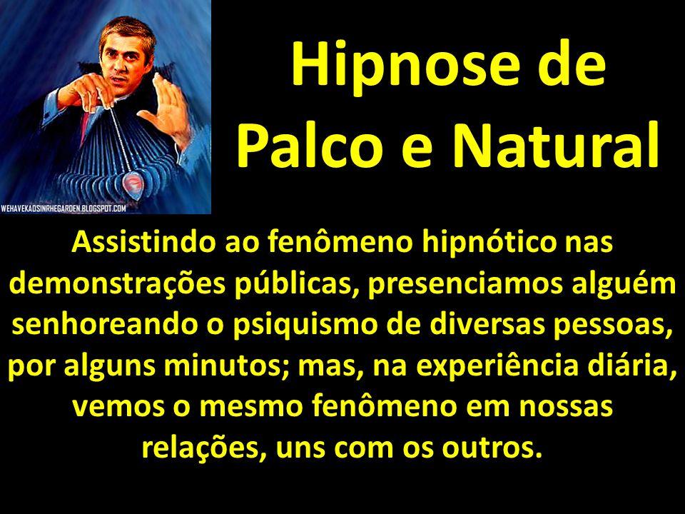 Hipnose de Palco e Natural
