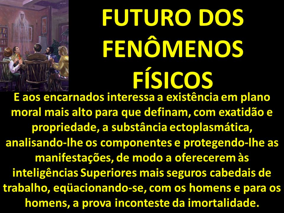 FUTURO DOS FENÔMENOS FÍSICOS