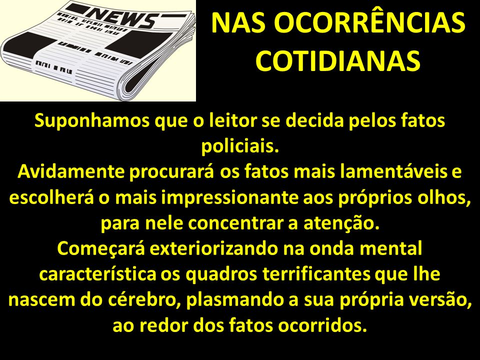 NAS OCORRÊNCIAS COTIDIANAS