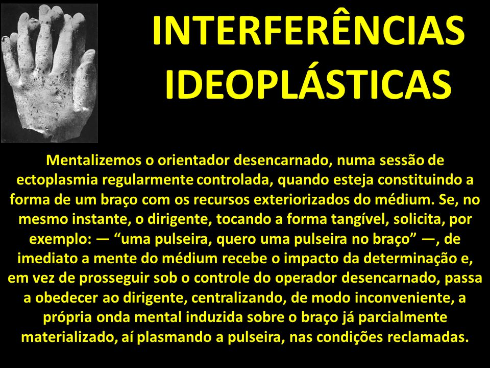 INTERFERÊNCIAS IDEOPLÁSTICAS