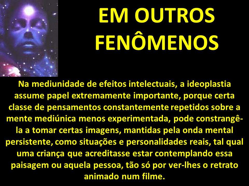 EM OUTROS FENÔMENOS