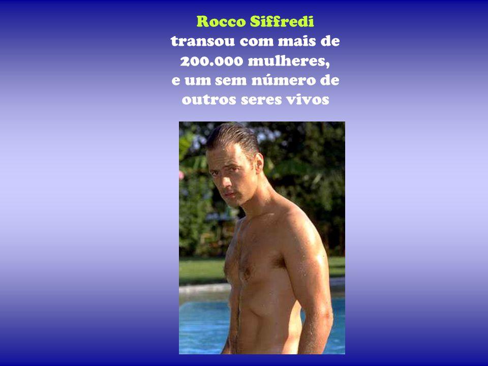 Rocco Siffredi transou com mais de 200
