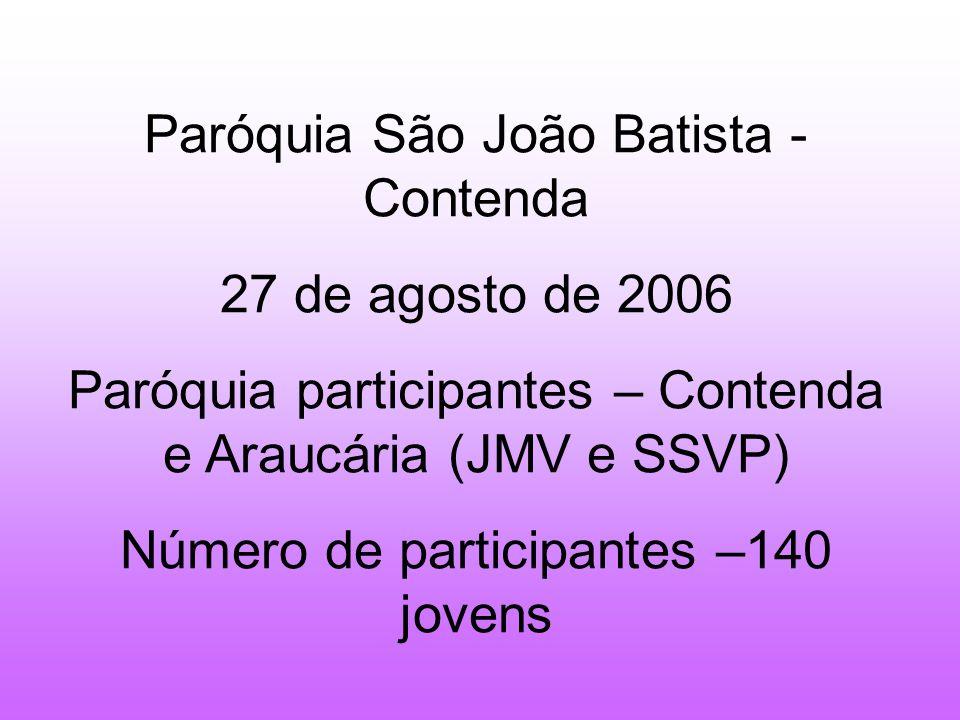 Paróquia São João Batista - Contenda 27 de agosto de 2006