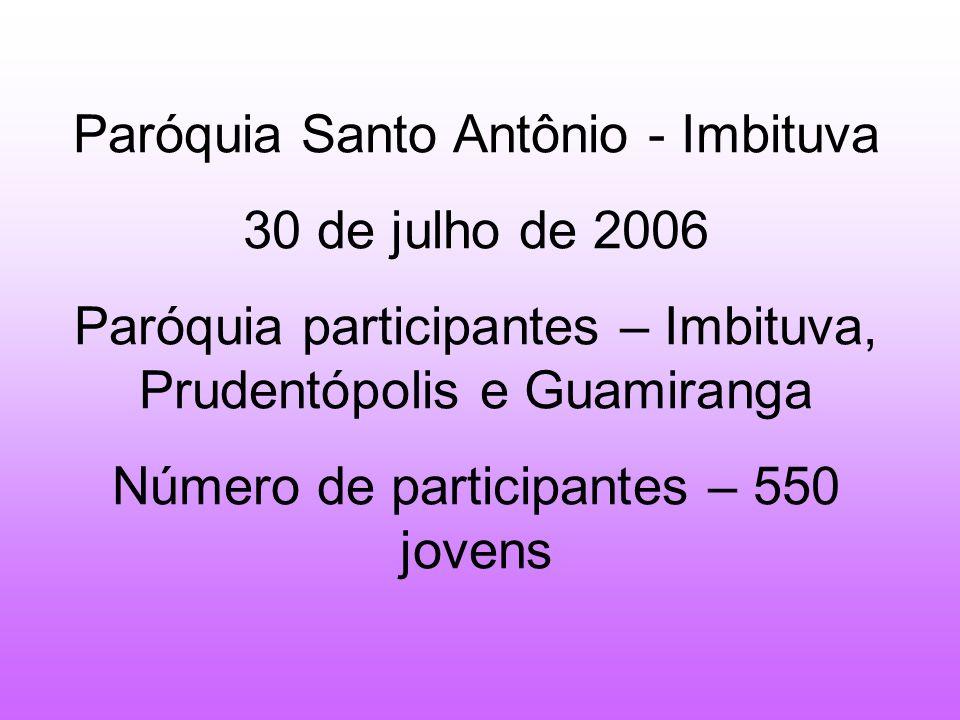 Paróquia Santo Antônio - Imbituva 30 de julho de 2006