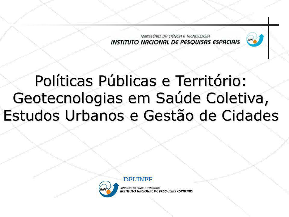 Políticas Públicas e Território: Geotecnologias em Saúde Coletiva, Estudos Urbanos e Gestão de Cidades
