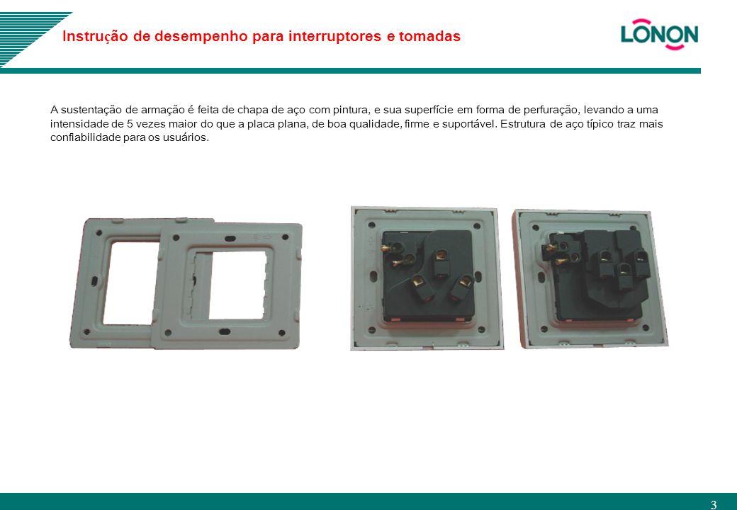 Instrução de desempenho para interruptores e tomadas