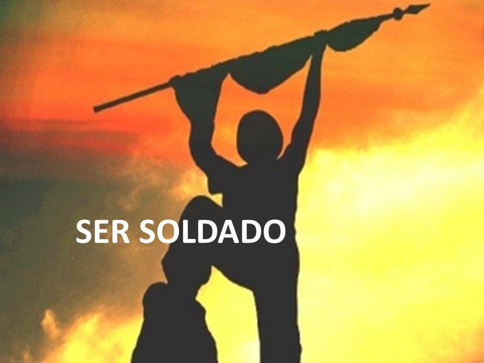 SER SOLDADO