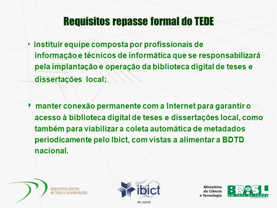 Requisitos repasse formal do TEDE
