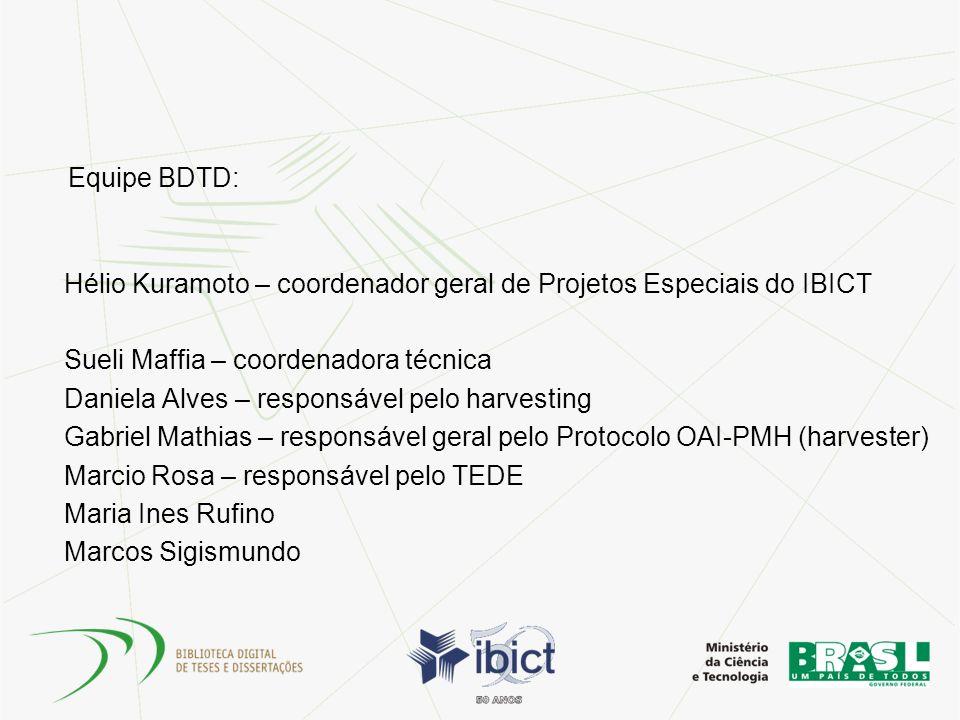 Equipe BDTD: Hélio Kuramoto – coordenador geral de Projetos Especiais do IBICT