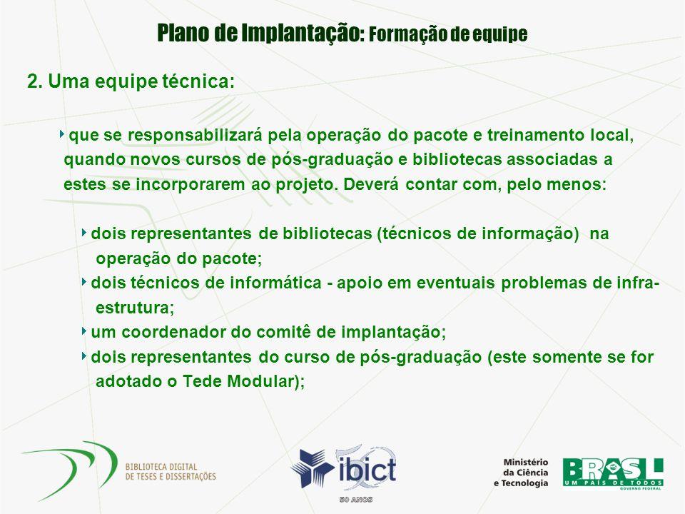 Plano de Implantação: Formação de equipe