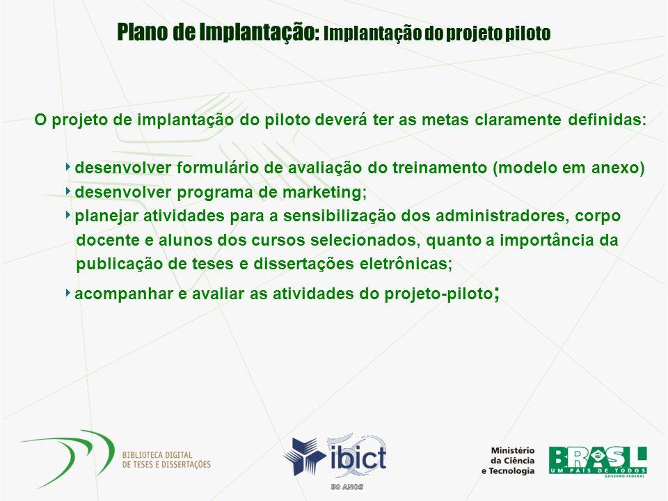 Plano de Implantação: Implantação do projeto piloto