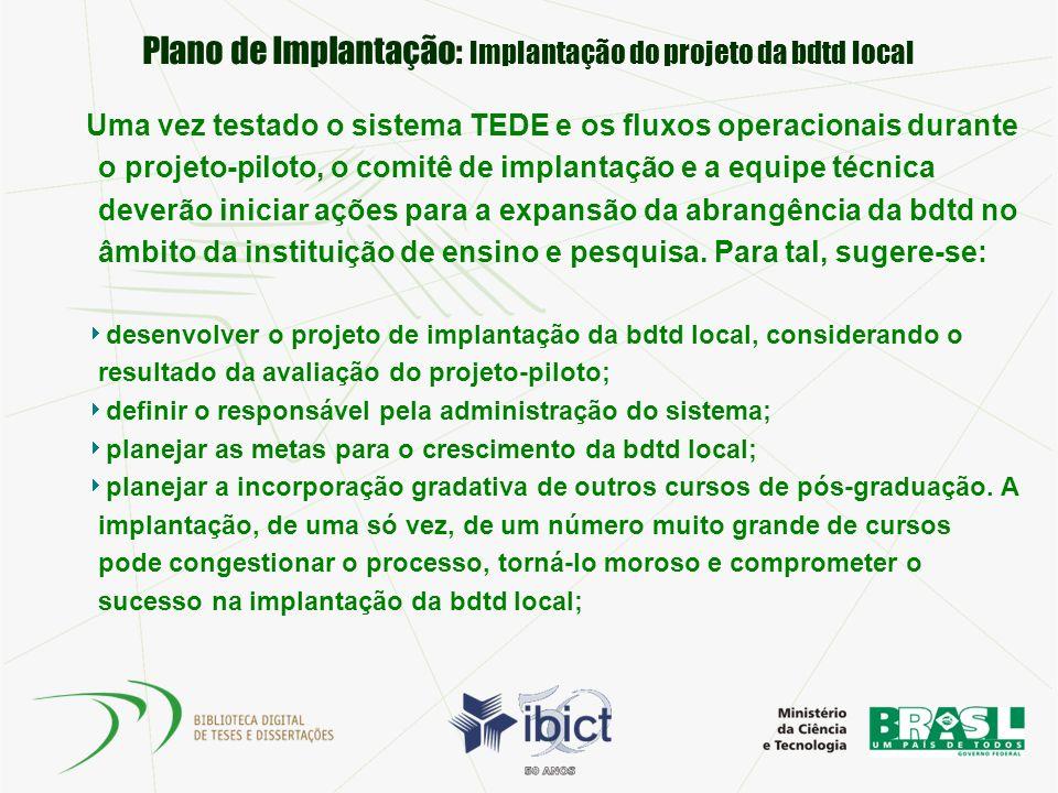 Plano de Implantação: Implantação do projeto da bdtd local