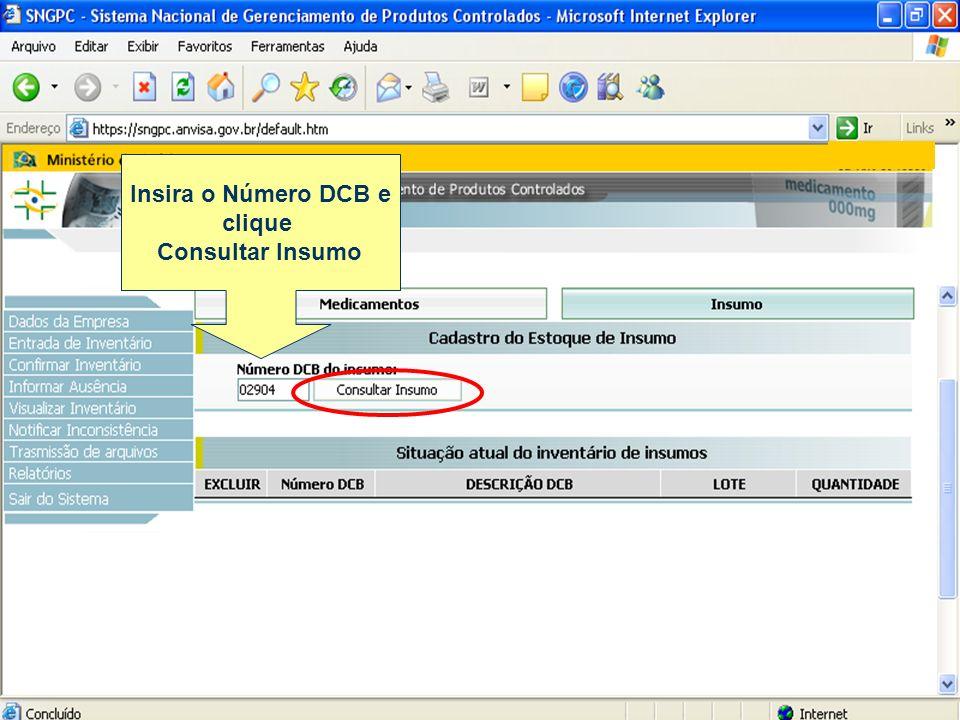 Insira o Número DCB e clique Consultar Insumo