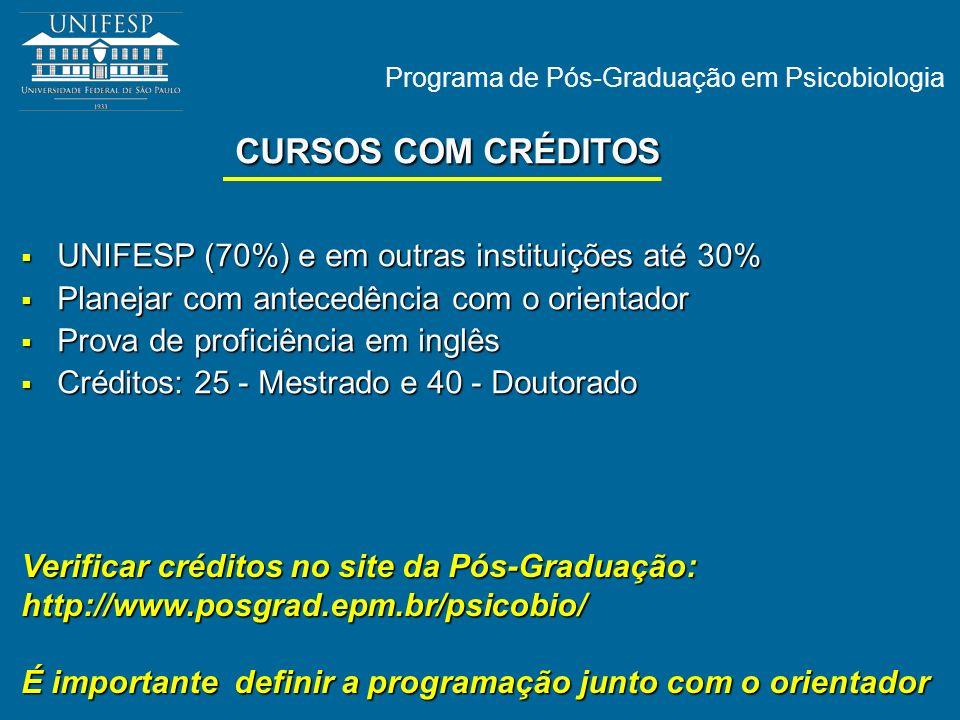 CURSOS COM CRÉDITOS UNIFESP (70%) e em outras instituições até 30%