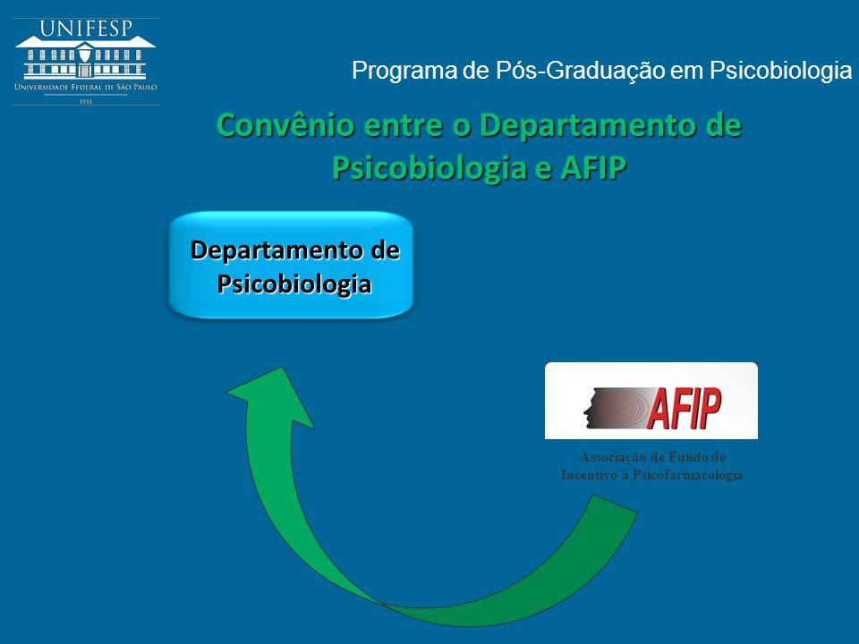 Convênio entre o Departamento de Psicobiologia e AFIP