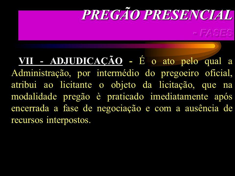 PREGÃO PRESENCIAL - FASES