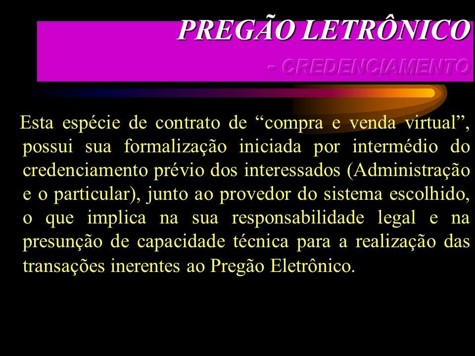 PREGÃO LETRÔNICO - CREDENCIAMENTO