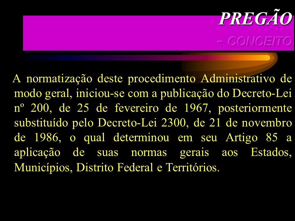 PREGÃO - CONCEITO PREGÃO