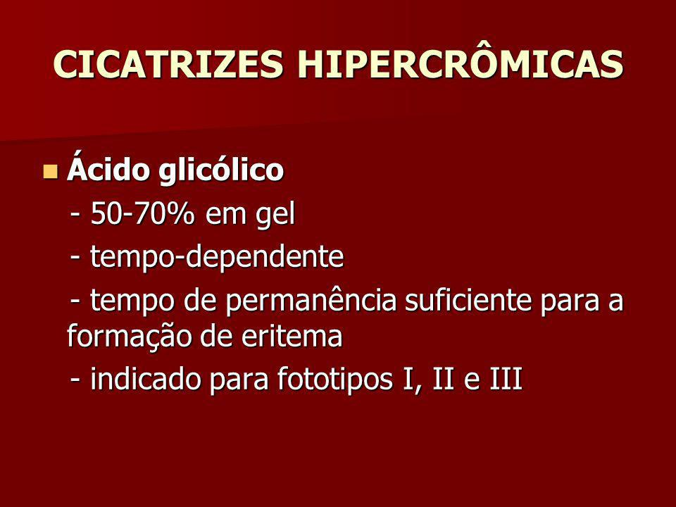 CICATRIZES HIPERCRÔMICAS