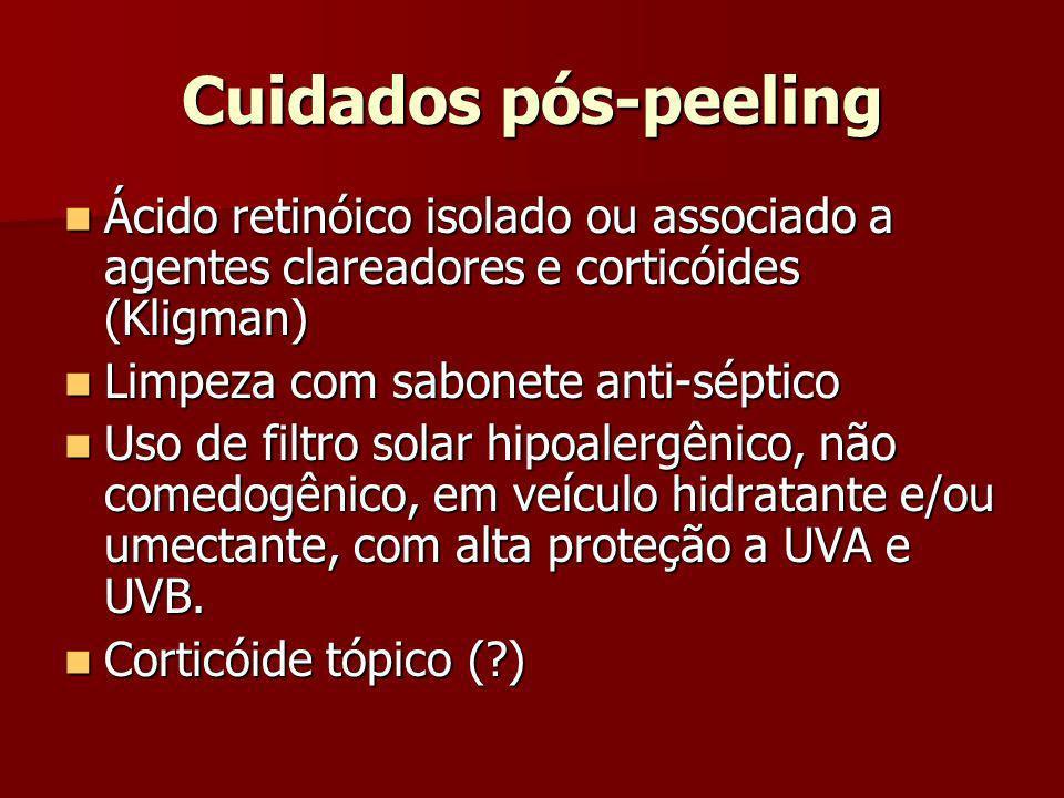 Cuidados pós-peelingÁcido retinóico isolado ou associado a agentes clareadores e corticóides (Kligman)