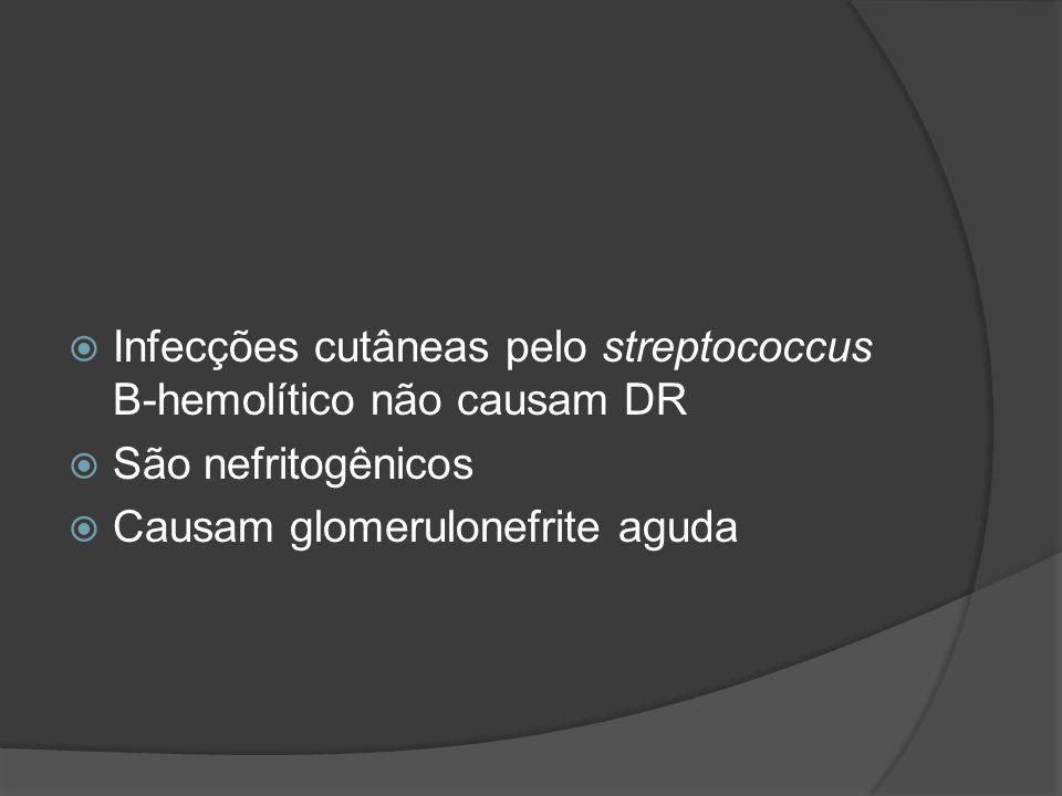 Infecções cutâneas pelo streptococcus B-hemolítico não causam DR