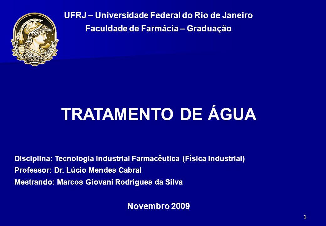 TRATAMENTO DE ÁGUA UFRJ – Universidade Federal do Rio de Janeiro