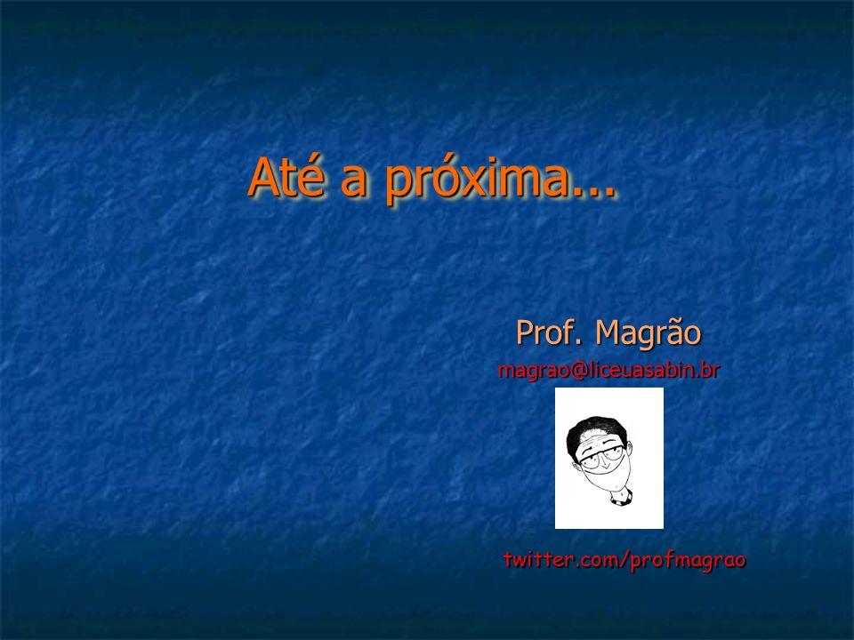 Prof. Magrão magrao@liceuasabin.br