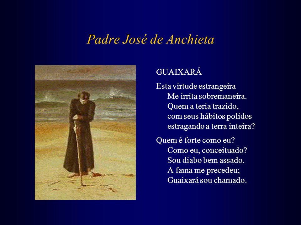 Padre José de Anchieta GUAIXARÁ