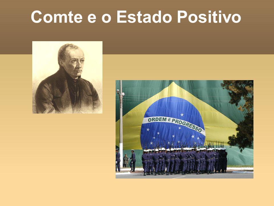 Comte e o Estado Positivo
