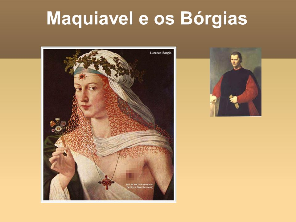 Maquiavel e os Bórgias