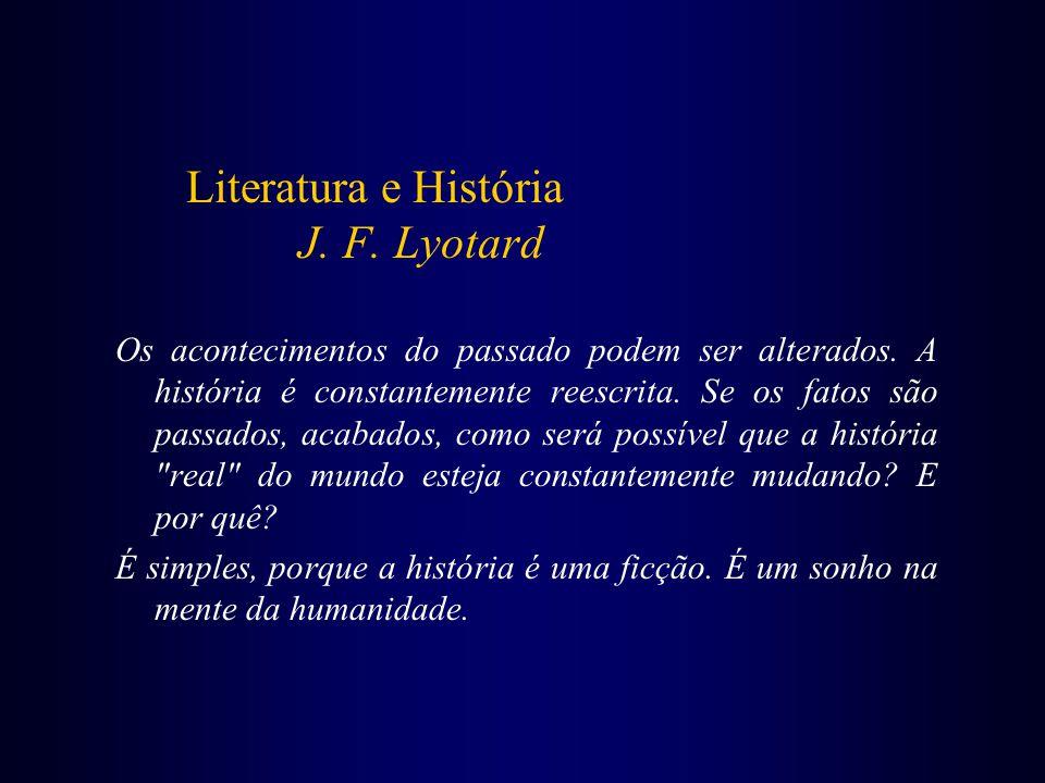 Literatura e História J. F. Lyotard