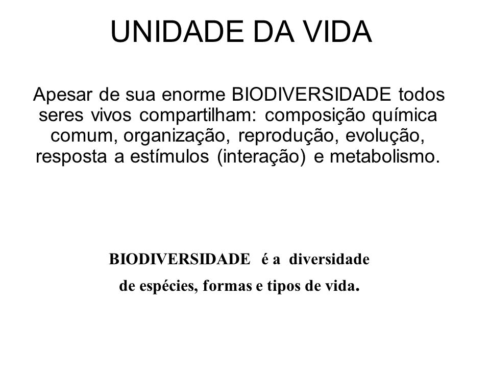 BIODIVERSIDADE é a diversidade de espécies, formas e tipos de vida.