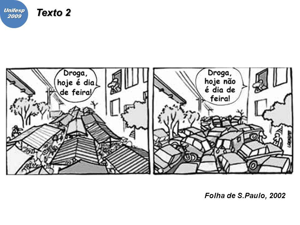 Unifesp 2009 Texto 2 Folha de S.Paulo, 2002