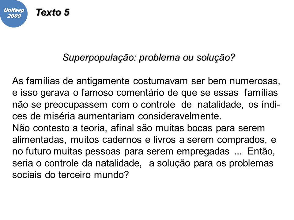 Superpopulação: problema ou solução