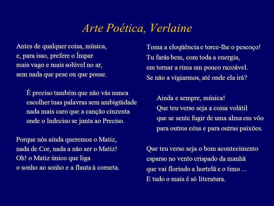 Arte Poética, Verlaine Antes de qualquer coisa, música,