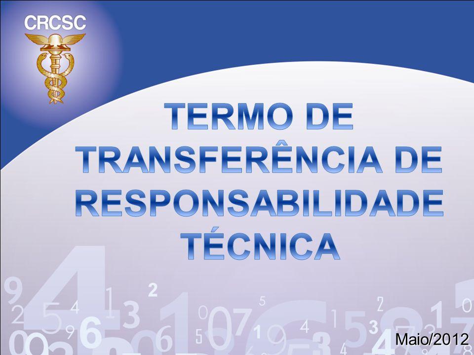 TERMO DE TRANSFERÊNCIA DE RESPONSABILIDADE TÉCNICA
