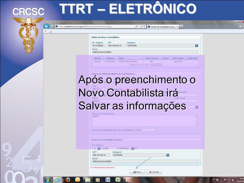 TTRT – ELETRÔNICO Após o preenchimento o Novo Contabilista irá Salvar as informações