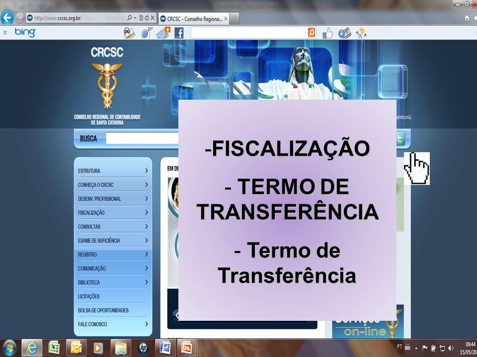 TERMO DE TRANSFERÊNCIA Termo de Transferência