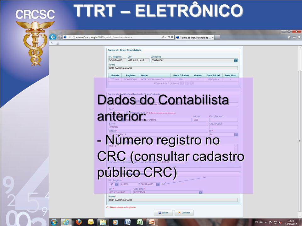 TTRT – ELETRÔNICO Dados do Contabilista anterior: