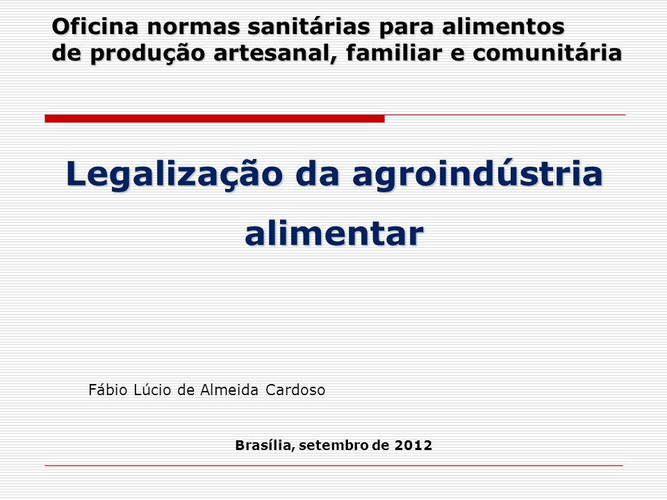 Legalização da agroindústria alimentar