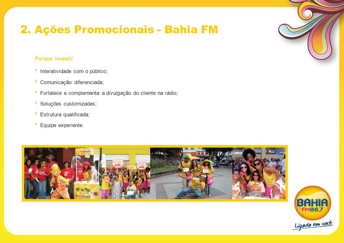 2. Ações Promocionais - Bahia FM