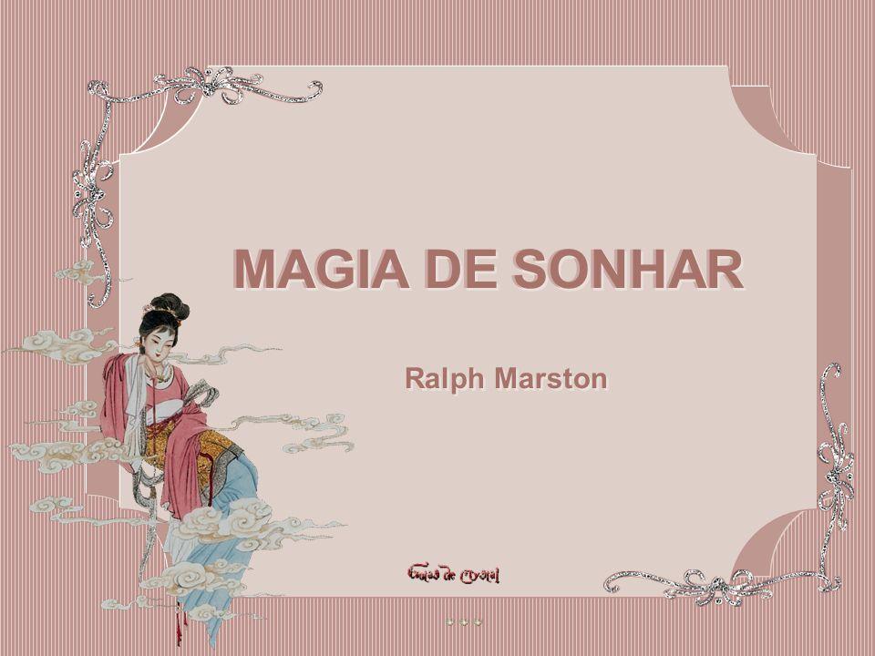 MAGIA DE SONHAR MAGIA DE SONHAR