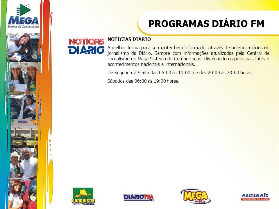 PROGRAMAS DIÁRIO FM NOTÍCIAS DIÁRIO